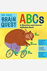 My First Brain Quest ABCs: A Question-and-Answer Alphabet Book Kindle Edition