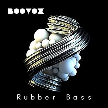 Rubber Bass - Single