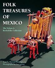 Folk Treasures of Mexico: The Nelson A. Rockefeller Collection