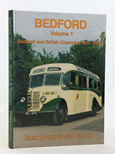 Bedford and British Chevrolet: 1923-1950 v. 1