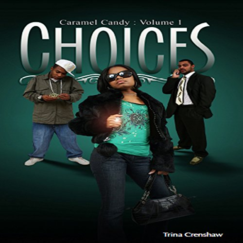 Caramel Candy Volume 1: Choices audiobook cover art