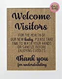 8x10 UNFRAMED Welcome Visitors. Please Wash Your Hands, Meet and Greet Baby/Burlap Print Sign/Home or Hospital Door Sign Nursery