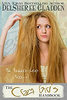 The Crazy Girl's Handbook (The Handbook Series 1) by [DelSheree Gladden]