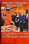 Un polaco en la corte del rey Juan Carlos