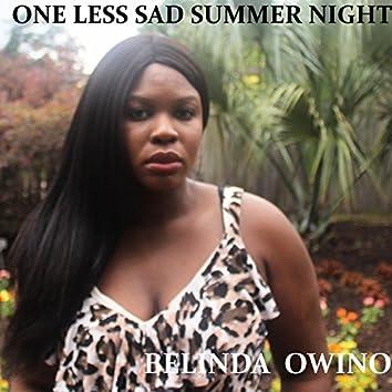 One Less Sad Summer Night