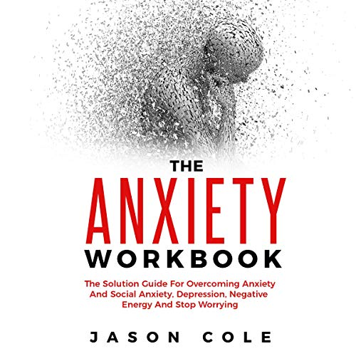 The Anxiety Workbook audiobook cover art