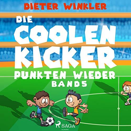 Die Coolen Kicker punkten wieder: Coole Kicker, schnelle Tore 5
