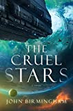 Image of The Cruel Stars: A Novel