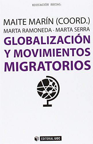 Globalización y movimientos migratorios (Manuales, Band 399)