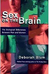Sex on the Brain by Deborah Blum (1997-08-28) Hardcover