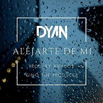 Alejarte de Mi (feat. Avalos N.A)