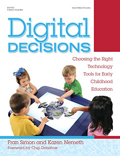 Digital Decisions: Choosing the Right Technology Tools for Early Childhood Education (English Edition)