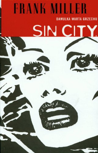 Sin City Damulka warta grzechu Tom 2