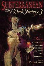 Subterranean: Tales of Dark Fantasy 3