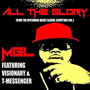 All the Glory (feat. Visionary & T-Messenger)