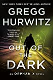 Image of Out of the Dark: An Orphan X Novel (Orphan X, 4)
