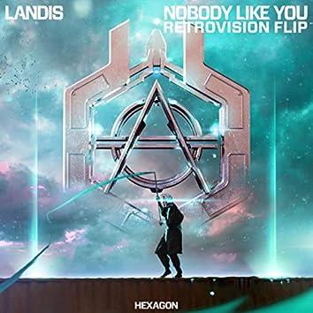 Nobody Like You (RetroVision Flip)