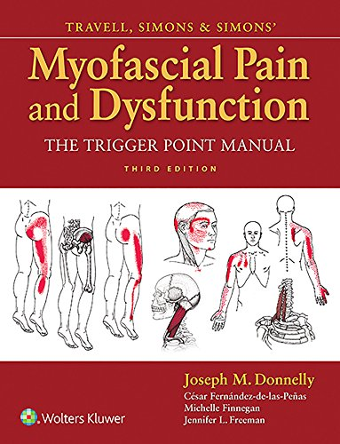 Travell, Simons & Simons\' Myofascial Pain and Dysfunction: The Trigger Point Manual (English Edition)