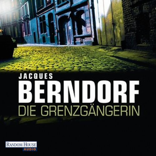 Die Grenzgängerin audiobook cover art
