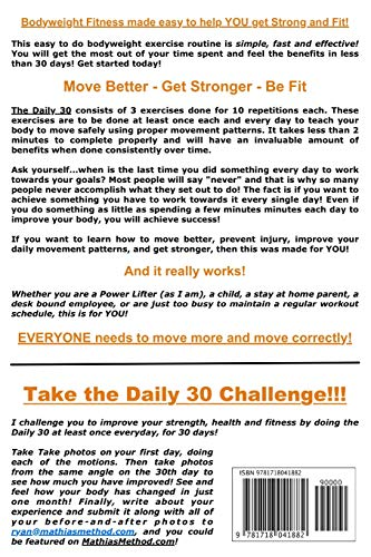 The DAILY 30: The Quick Everyday Bodyweight Workout! SECOND EDITION (Bodyweight Strength Training Exercises for Health and Fitness at Home) (The STRENGTH WARRIOR Workout Routine - Series)