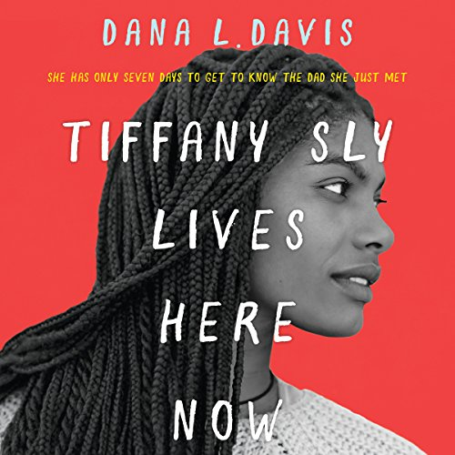 Tiffany Sly Lives Here Now audiobook cover art