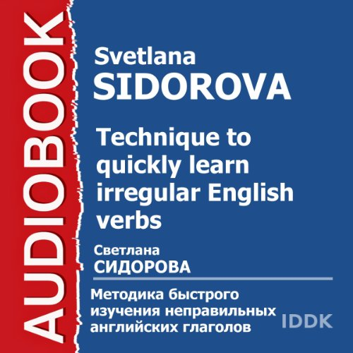 Technique to Quickly Learn Irregular English Verbs [Russian Edition] audiobook cover art