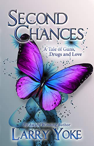 Book: Second Chances by Larry Yoke