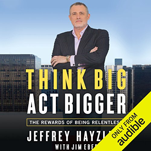 Think Big, Act Bigger audiobook cover art
