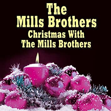 Christmas With The Mills Brothers