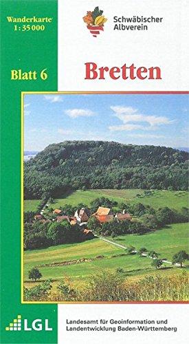 Bretten: Wanderkarte 1:35.000 (Karte des Schwäbischen Albvereins, Band 6)