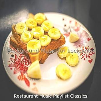 Background Music for Lockdown