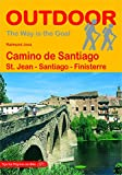 Camino de Santiago: St. Jean - Santiago - Finisterre (The Way is the Goal)
