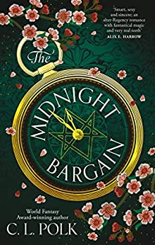 The Midnight Bargain: Magic meets Bridgerton in the Regency fantasy everyone is talking about... by [C. L. Polk]