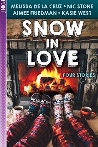 Snow in Love (Point Paperbacks) by [Aimee Friedman, Melissa de la Cruz, Kasie West, Nic Stone]