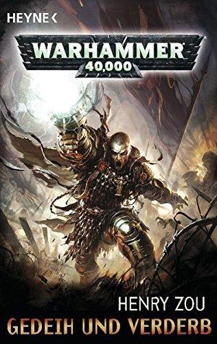 Gedeih und Verderb: Warhammer-40,000-Roman