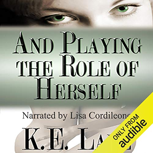 Page de couverture de And Playing the Role of Herself