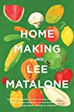 Home Making: A Novel