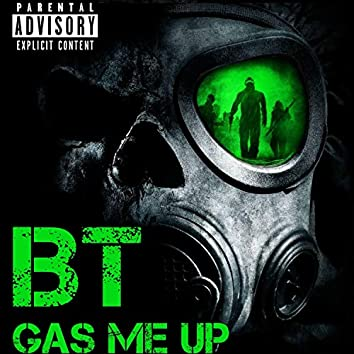 Gas Me Up