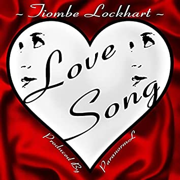 Love Song (feat. Tiombe Lockhart)