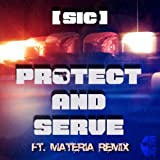Protect and Serve (Materia Remix)