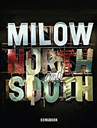 Milow: north and south - songbook piano, voix, guitare