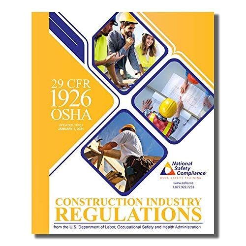 Compare Textbook Prices for 29 CFR 1926 OSHA Construction Industry Regulations & Standards January 2021 Edition  ISBN 9781619466890 by National Safety Compliance