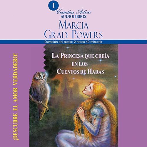 La princesa que creía en los cuentos de hadas [The Princess who belived in Fairy Tales] copertina