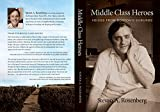 Middle Class Heroes: Voices from Boston's suburbs (English Edition)