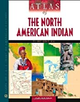 Atlas of the North American Indian (Facts on File Library of American Literature)