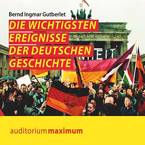 Die wichtigsten Ereignisse der deutschen Geschichte Titelbild