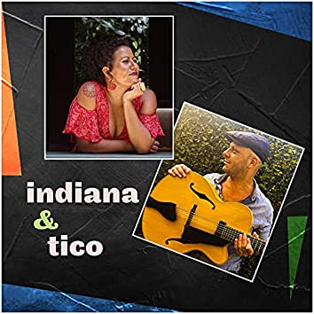Indiana & Tico