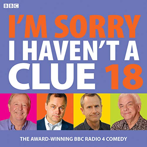 I'm Sorry I Haven't A Clue 18 audiobook cover art