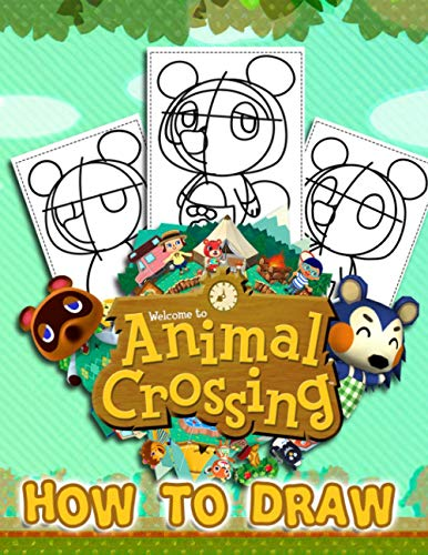 How To Draw Animal Crossing: Activity Boost Creative Ideas, Strengthen Brain, Confidence, Flexibility In Pen Grip With The Book On How To Draw Animal Crossing