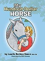 My Hundred-Dollar Horse